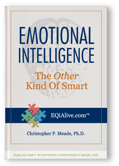 Emotional Intelligence – The Other Kind of Smart: EQiAlive.com™