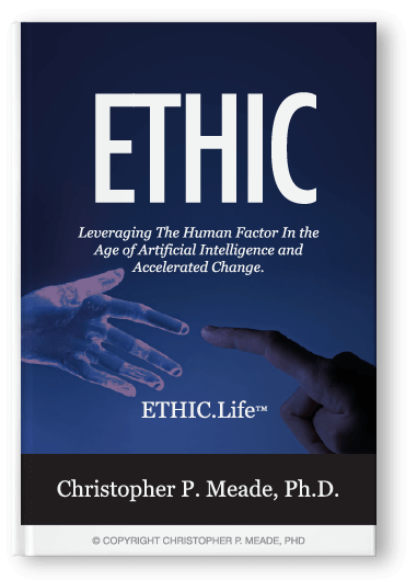 ETHIC: Leveraging The Human Factor In the Age Of Artificial Intelligence and Accelerated Change.